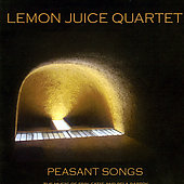 Lemon Juice Quartet: Peasant Songs
