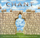Chant (10th Anniversary Edition) / Benedictine Monks