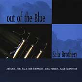 The Sala Brothers: Out of the Blue *