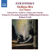 Stravinsky: Oedipus Rex, Les Noces / Wells, Craft