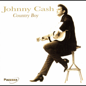 Johnny Cash: Country Boy [Pazzazz]