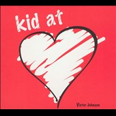 Victor Johnson: Kid at Heart [Digipak] *