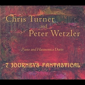 Chris Turner (Harmonica): 7 Journeys Fantastical
