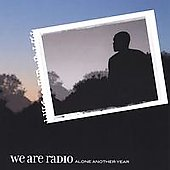 We Are Radio: Alone Another Year [EP]