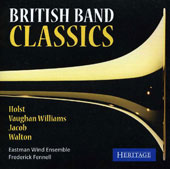 British Band Classics - works by Holst, Vaughan Williams, Jacob, Walton / Eastman Wind Ensemble, Fennell