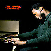 Big John Patton: Minor Swing