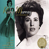 Ruby Murray: Anthology: The Golden Anniversary Collection