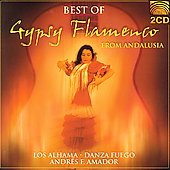 Los Alhama: Best of Gypsy Flamenco Andalusia *
