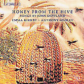Honey from the Hive - Dowland: Songs / Kirkby, Rooley