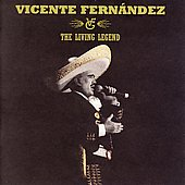 Vicente Fernández (Latin): The Living Legend