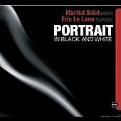 Eric Le Lann/Martial Solal: Portrait in Black and White