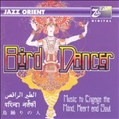 Jazz Orient: Bird Dancer