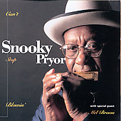 Snooky Pryor: Can't Stop Blowin'