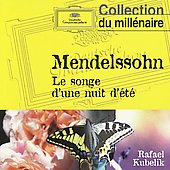 Mendelssohn: Midsummer Night's Dream/Weber: Overture 'oberon', Overture 'der Fre