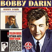 Bobby Darin: You're the Reason I'm Living/18 Yellow Roses [Collectables]