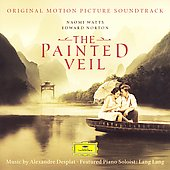 Alexandre Desplat: The Painted Veil (Original Soundtrack) / Lang Lang, et al