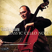 Bass*ic Cello Notes - Bach, Brahms, etc / Catalin Rotaru