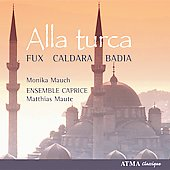 Alla turca - Fux, Badia, Caldara / Maute, Mauch, et al