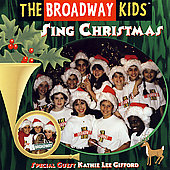 The Broadway Kids: Sing Christmas
