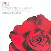Elgar: Symphony no 1, etc / Elder, Rice, Hall&eacute; Orchestra, et al