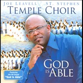 Joe Leavell And The St. Stephen Temple Choir: God Is Able [Emtro]