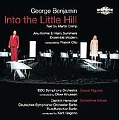 Benjamin: Into the Little Hill, Dance Figures, Sometime Voices / Ollu, Knussen, Nagano, Komsi, et al