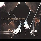 Liz Carroll/John Doyle (Celtic): Double Play [Slipcase] *