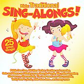 Various Artists: Kids: Traditional Sing-Alongs!