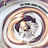 Isaac Hayes: The Isaac Hayes Movement