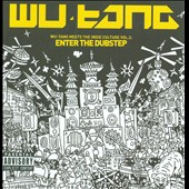 Wu-Tang Clan: Wu-Tang Meets the Indie Culture, Vol. 2: Enter the Dubstep [PA]
