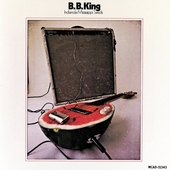 B.B. King: Indianola Mississippi Seeds
