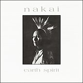 R. Carlos Nakai: Earth Spirit