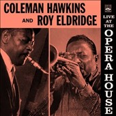 Coleman Hawkins: Live at the Opera House