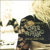 Over The Piano: American Cabaret Songs