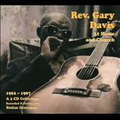 Rev. Gary Davis: At Home and Church: 1962-1967 [Digipak] *