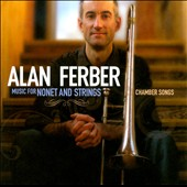 Alan Ferber: Music for Nonet and Strings: Chamber Songs *