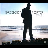 Gregory Porter: Water [Digipak]