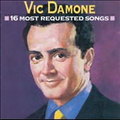Vic Damone: 16 Most Requested Songs