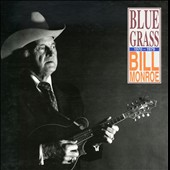 Bill Monroe: Bluegrass 1970-1979