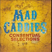 Mad Caddies: Consentual Selections *
