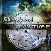 Byron Chambers: My Time *
