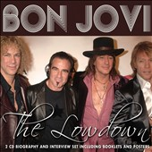 Bon Jovi: The Lowdown