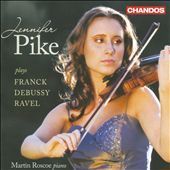 Franck, Debussy, Ravel: Violin Sonatas