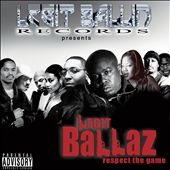 Legit Ballaz: Legit Ballaz Respect the Game, Vol. 3 [PA]