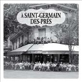 Various Artists: A Saint-Germain-Des-Prés