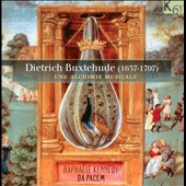 Dietrich Buxtehude: A Musical Alchemy / Raphaele Kennedy, soprano