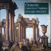 Clementi: Capriccios & Variations / Howard Shelley, piano