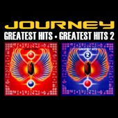 Journey (Rock): Greatest Hits/Greatest Hits, Vol. 2