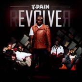 T-Pain: Revolver [Deluxe Edition] [Clean]