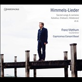 Himmels-Lieder: Sacred Songs & Cantatas by Kobelius, Erlebach, Hildebrand